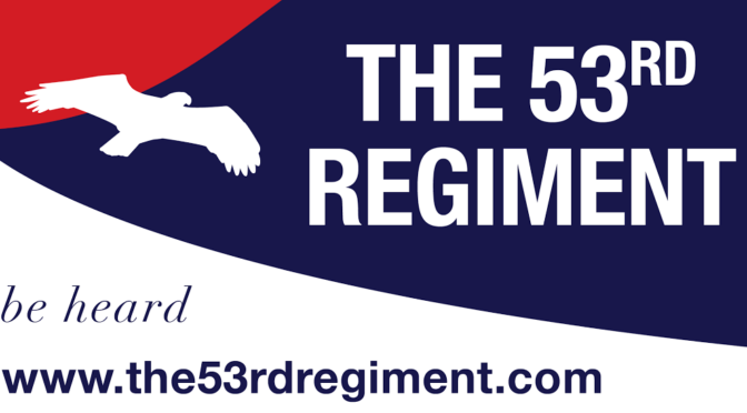 State of the 53rd Regiment Address