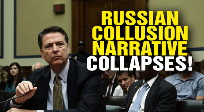 Anti-Trump Russian Collusion Narrative Collapses